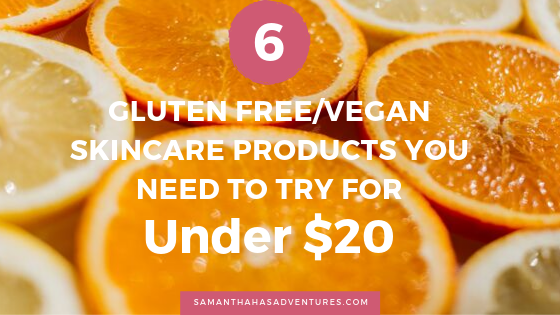 6 Amazing Gluten Free/Vegan Skincare Products Under $20 You Need To Try