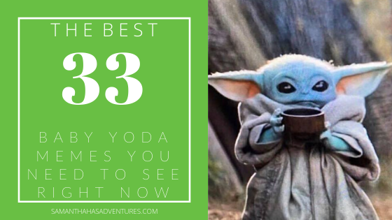 The 33 Best Baby Yoda Memes You Need To See RightNow